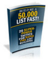 Build A 50,000 List Fast Ebook