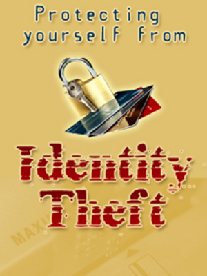 Product picture Protect Yourself From Identity Theft Ebook